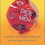 Geek Thoughts: Of Dice and Men