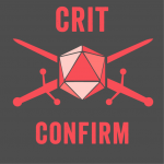Follow Friday: The Crit Confirm Podcast