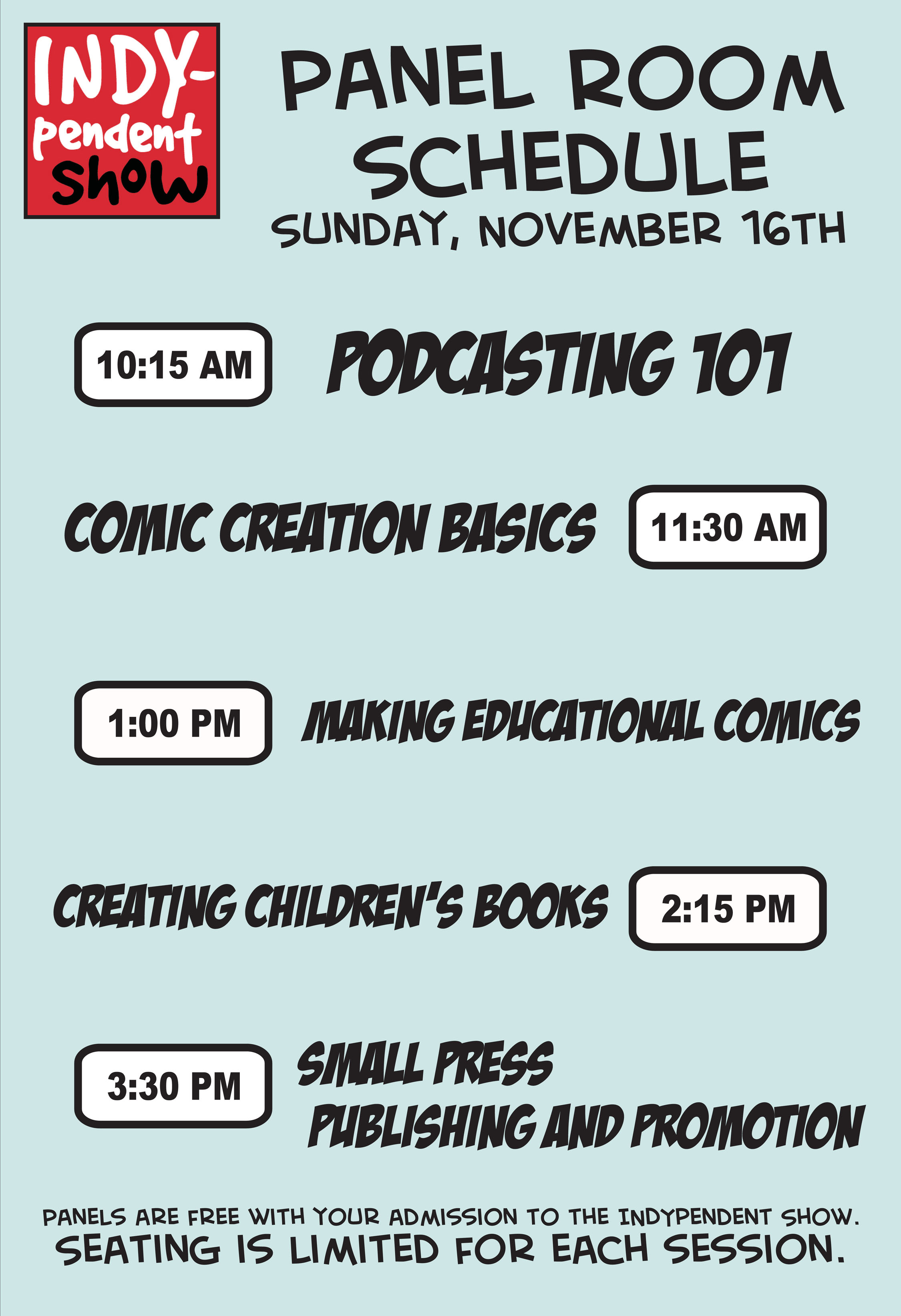 things to do indypendent self publisher show this is going to be a full fun great day for those who are looking into creating their own media or just looking to connect some great people