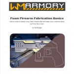 Media Monday: Foam Firearm Fabrication Basics