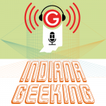 Indiana Geeking Episode 17 – Pac Man Fever