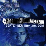 Things to Do – Horrorhound Weekend