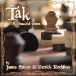 Press Release – Cheapass Games Launches Tak Kickstarter