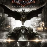 Media Monday – Batman: Arkham Knight