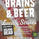 Things to Do – Brains & Beer: Lucille Strikes!