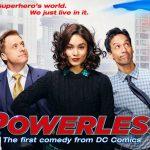 Media Monday – DC's Powerless