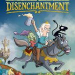 Media Monday: Disenchantment
