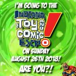 Things to Do – Indiana Toy & Comic Expo 2018